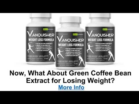 V ANQUISHER Weight Loss Formula Green Coffee Bean Benefits