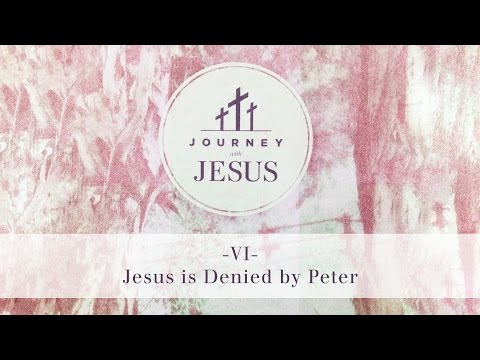 Journey With Jesus 360° Tour VI: Jesus is Denied by Peter