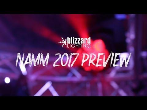 Blizzard Lighting's NAMM 2017 Preview!