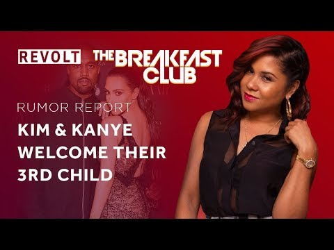 connectYoutube - Kim Kardashian & Kanye West welcome their 3rd child | Rumor Report