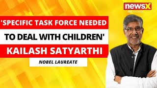 'Specific Task Force Needed To Deal With Children' | Kailash Satyarthi, Exclusive On NewsX | NewsX - NEWSXLIVE