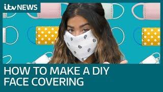 Coronavirus: How to make a DIY face covering | ITV News