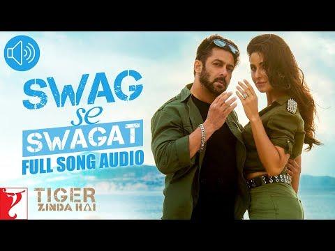 Swag Se Swagat - Full Song Audio   Tiger Zinda Hai   Vishal   Neha   Vishal and Shekhar