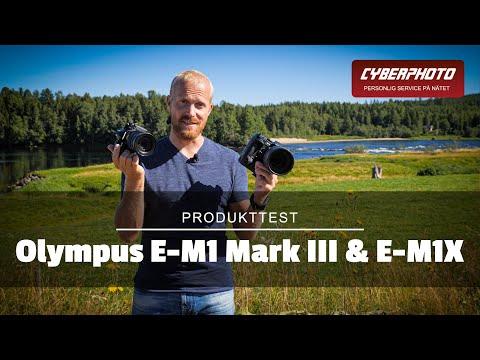 Vi testar Olympus E-M1X och E-M1 Mark III
