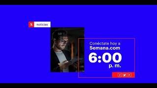 La actualidad y las últimas noticias de Colombia y el mundo en vivo |Semana Noticias 21 febrero 2020