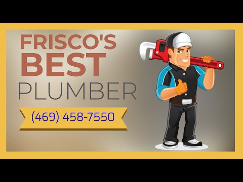 Cheap Plumber Frisco Tx - Plumber Frisco Tx For Plumbing Estimate Call