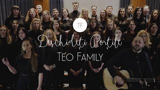Deschideti Portile - Teo Family