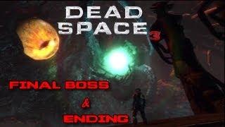 Dead Space 3 Final Boss & Ending [HD 720p]