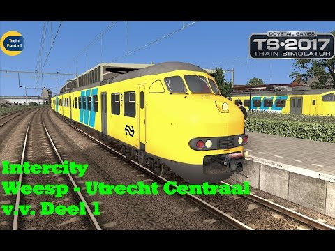 Intercity Weesp - Utrecht Centraal v.v. Deel 1/2 | NS Mat 64 | Train Simulator 2017