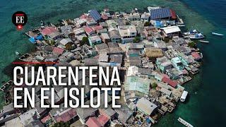 Santa Cruz del Islote: así vive la cuarentena una de las islas más densamente pobladas del mundo