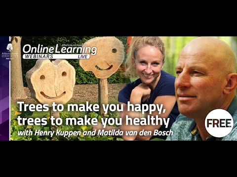 Webinar: Trees to make you happy, trees to make you healthy