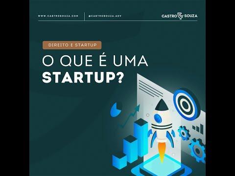 O que é uma startup? Minicurso de direito e startup.
