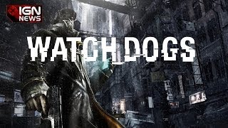 IGN News - Watch Dogs Wii U Listed as Coming in the Fall