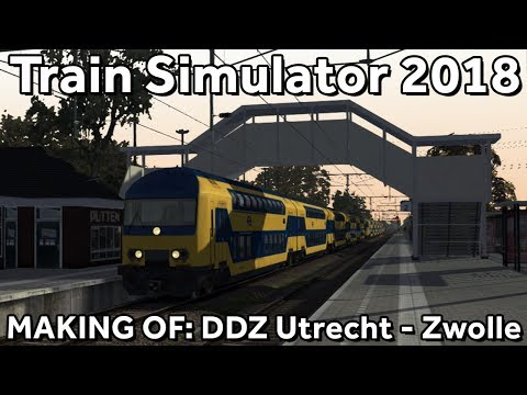 MAKING OF Train Simulator 2018 Utrecht Centraal  Amersfoort  Harderwijk met ChrisTrains NS DDZ