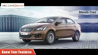 Know Your Maruti Suzuki Ciaz | Review of Features | CarDekho.com