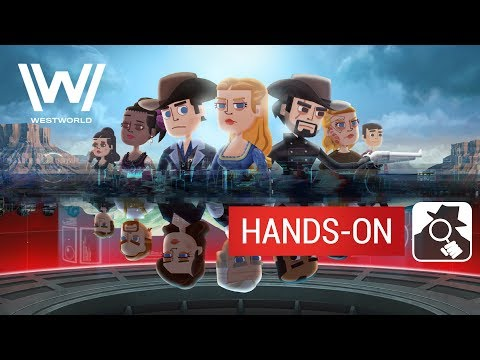 WESTWORLD (iPhone, iPad, Android) | Hands-On