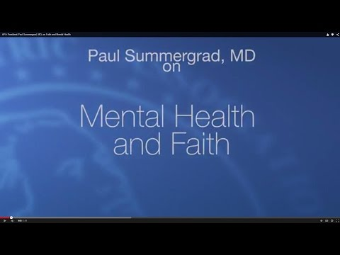 APA President Paul Summergrad, MD, on Faith and Mental Health