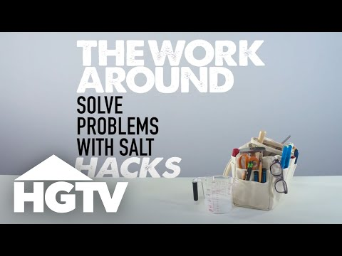 2 Clever Uses for Salt - The Work Around - HGTV