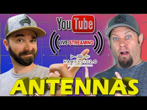 ANTENNAS with K6ARK - Ham Radio Antenna Livestream