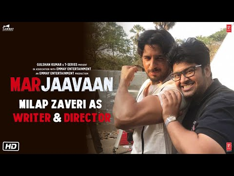 Marjaavaan | Milap Zaveri As Writer & Director | Sidharth, Riteish, Tara | In Cinemas Now