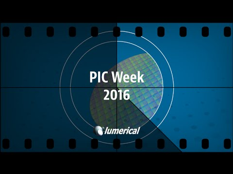 Lumerical PIC Week 2016