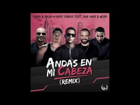 Chino y Nacho + Daddy Yankee Feat. Don Omar & Wisin (Audio)