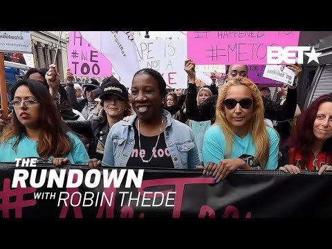 What Tarana Burke Wants Us To Know About The #MeToo Movement | The Rundown With Robin Thede