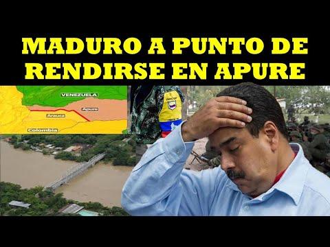 MADURO A PUNTO DE RENDIRSE EN APURE