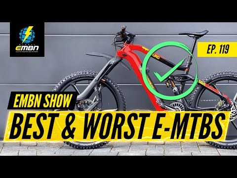 The Best And Worse E Bikes Ever   The EMBN Show Ep:119