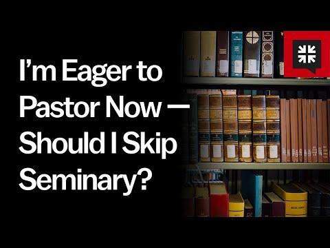 I'm Eager to Pastor Now — Should I Skip Seminary? // Ask Pastor John