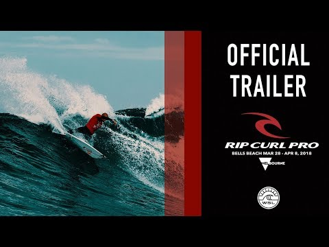 Rip Curl Pro Bells Beach 2018 | Official Trailer