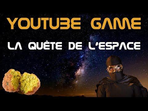 🧙🏻 La quête de l'espace - LE YOUTUBE GAME