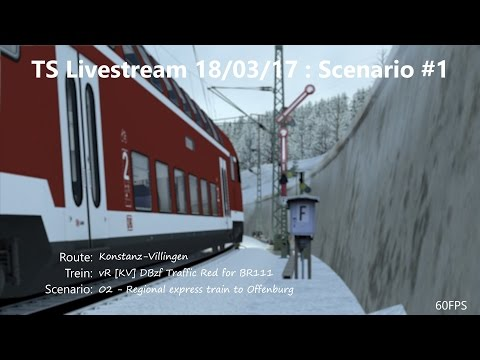 02 - Regional express train to Offenburg (Livestream 18/03/17)