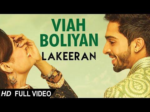 Viah Boliyan Lyrics - Lakeeran | Harman Virk, Yuvika Chaudhary