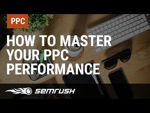 How to Master Your PPC Performance