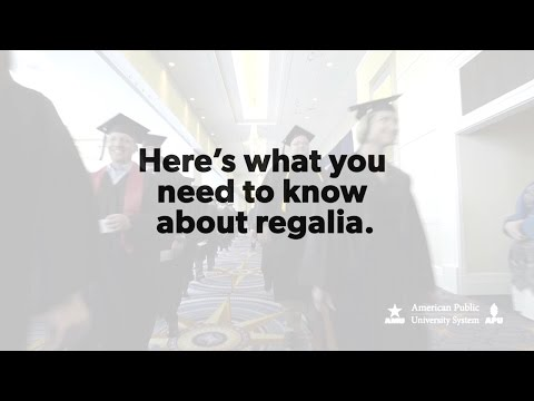 What You Need To Know About Regalia | American Public University System (APUS)