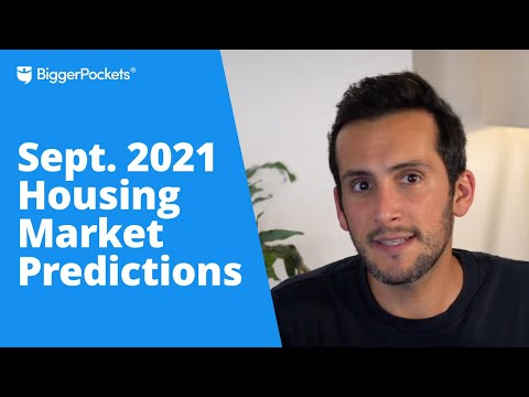 """Is The """"Hot Housing Market"""" Over?   Sept 2021 Predictions"""