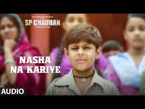 Nasha na kariye full audio song sp chauhan jimmy shergill, yuvika chaudhary