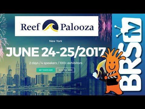 We'll see you at Reef-A-Palooza New York! | BRStv