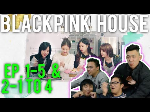 connectYoutube - BLACKPINK HOUSE | EP.1 part 5 + EP.2 part 1 to 4 (Reactions w/ ENG SUB)