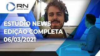 Estúdio News - 06/03/2021