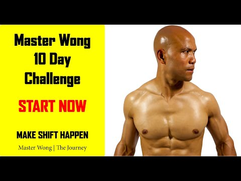 Master Wong 10 Day Challenge Make Shift Happen