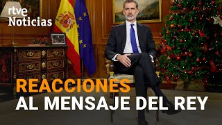 REACCIONES de los PARTIDOS POLÍTICOS al MENSAJE de NAVIDAD del REY FELIPE VI I RTVE Noticias
