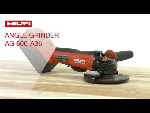 REVIEW of Hilti's AG 600-A36 cordless angle grinder