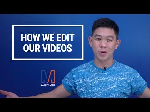 How we edit our videos | #AskGadgetMatch