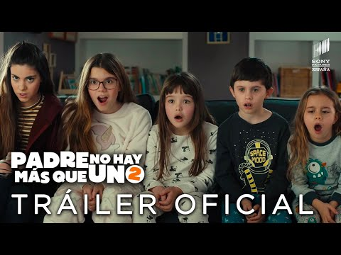 PADRE NO HAY MÁS QUE UNO 2. Tráiler Oficial en HD. En cines 7 de agosto.