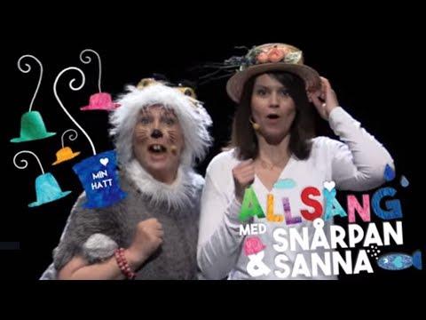 Min hatt - Allsång med Snårpan & Sanna
