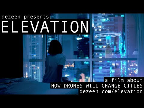 ELEVATION ? HOW DRONES WILL CHANGE CITIES official trailer