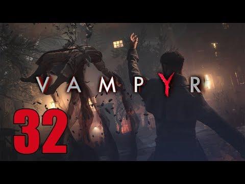Vampyr - Let's Play Part 32: Antidote