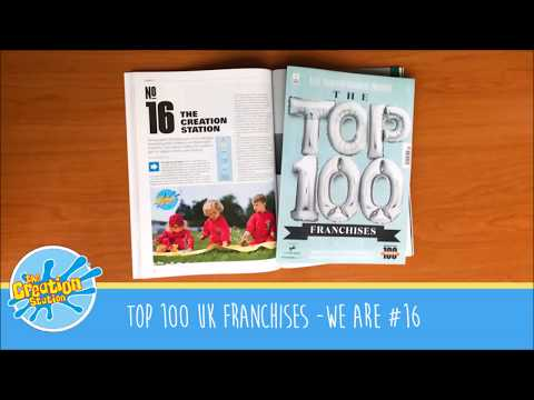 The Top 100 UK Franchises Announced - Creation Station is #16 in the UK